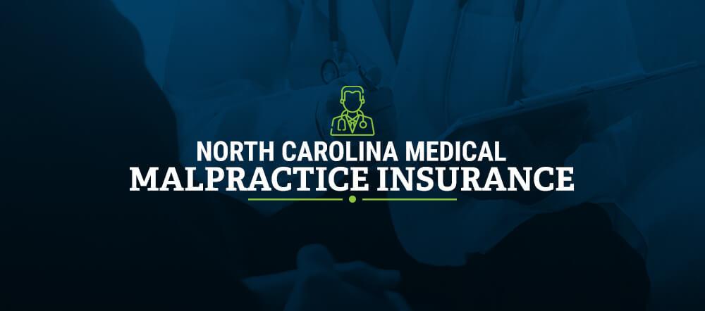 North Carolina Medical Malpractice Insurance | Get a Free ...